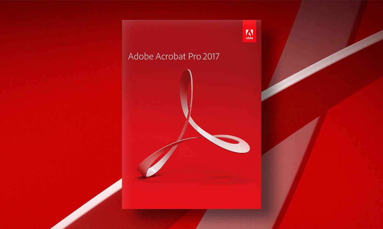Adobe Acrobat 2017 Pro WIN Najwyższe poziomy zabezpieczeń i zgodności z przepisami