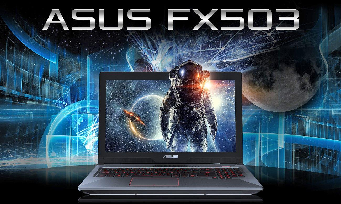 ASUS FX503VD Wysoka wydajność, przenośna perfekcja