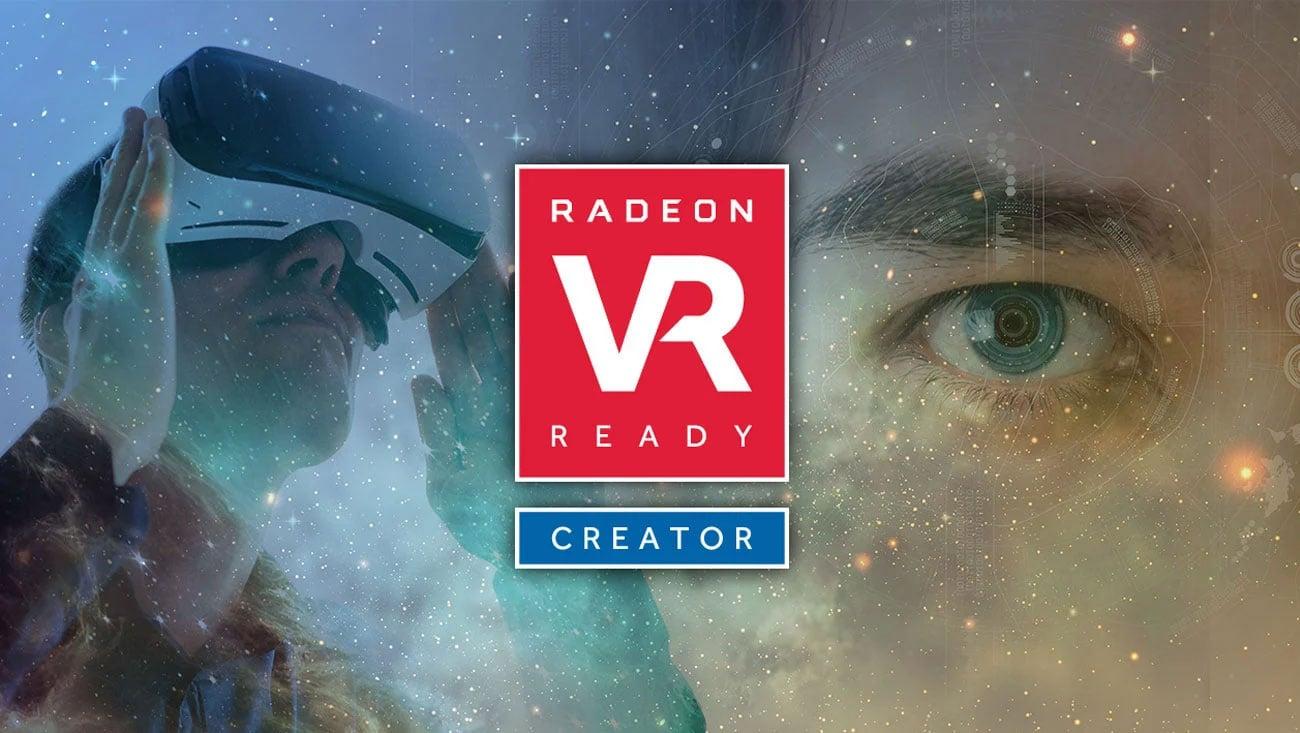 Radeon VR Ready Creator
