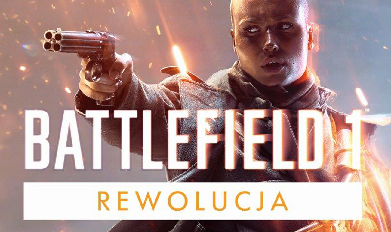 Battlefield 1 Rewolucja - Najbardziej kompletna edycja gry