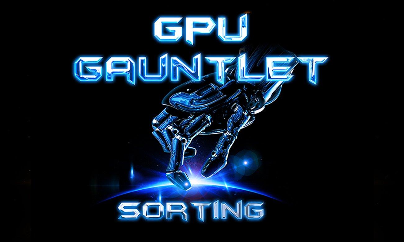 Sortowanie GPU Gauntlet i Xtreme Engine