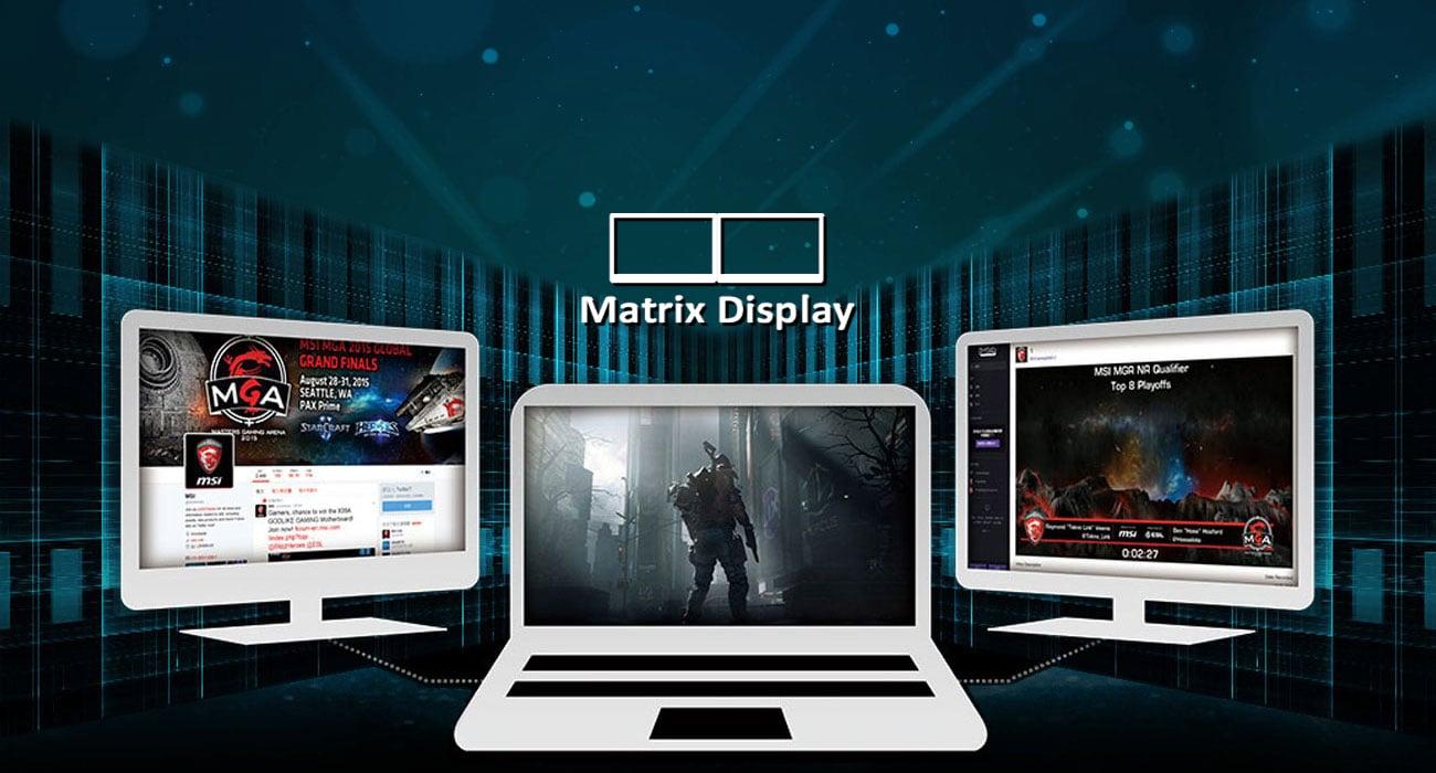 MSI GL62MVR 7RFX Rozszerz widok w grze na 3 ekrany, Matrix Display