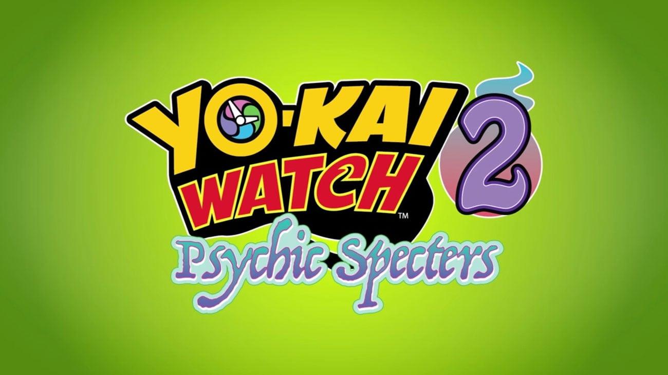 Yo-Kai Watch 2: Psychic Specters