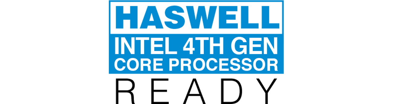 Intel Haswell ready